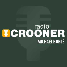 Crooner Radio - Michael Bublé