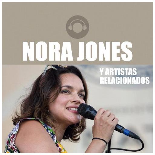 Cienradios Norah Jones y Artistas Relacionados
