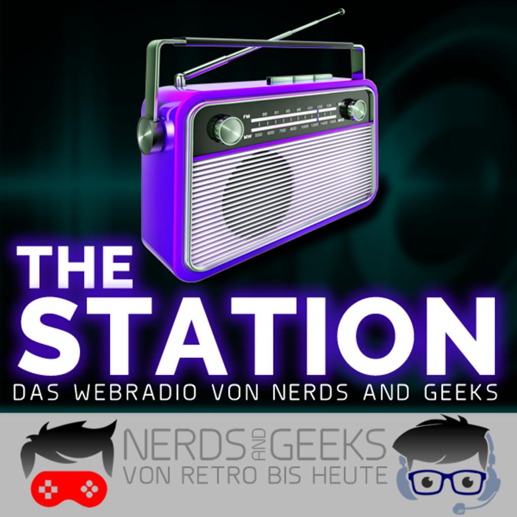 The Station - Das Webradio von Nerds and Geeks.