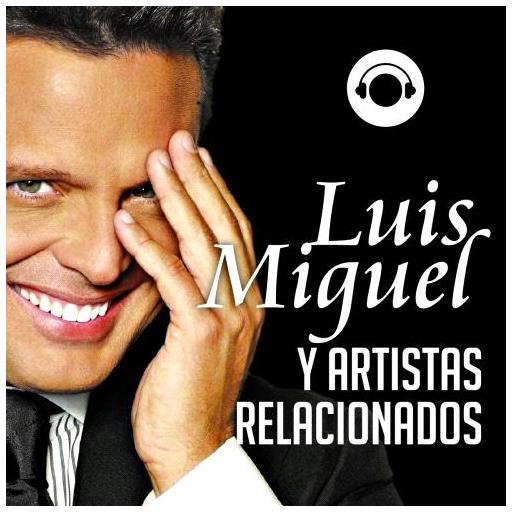 Cienradios Luis Miguel y Artistas Relacionados