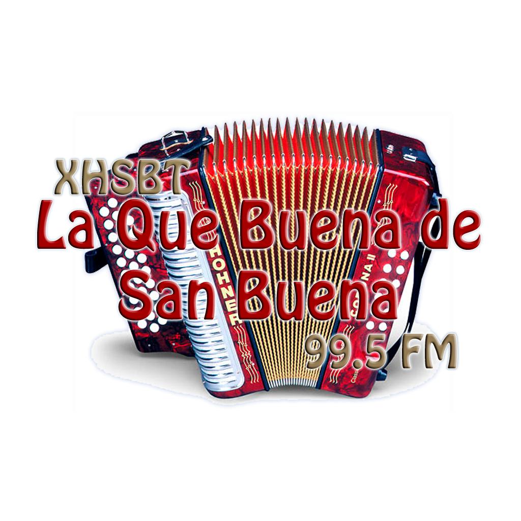 La Que Buena de San Buena 99.5 FM