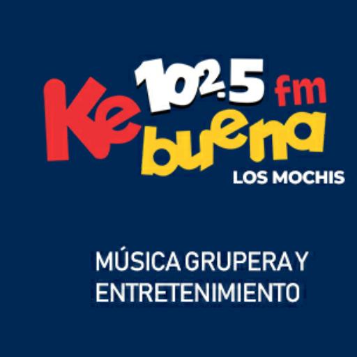 Ke Buena Los Mochis
