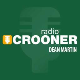 Crooner Radio - Dean Martin