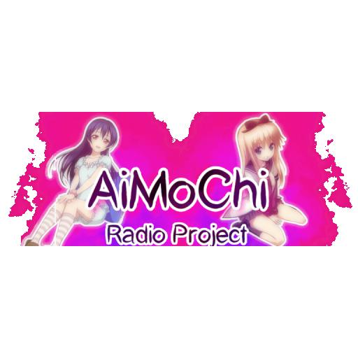 AiMoChi Radio