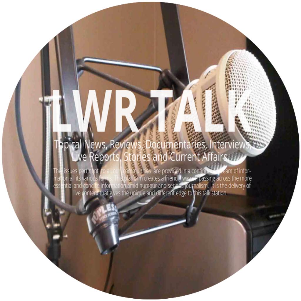LWR Radio Talk