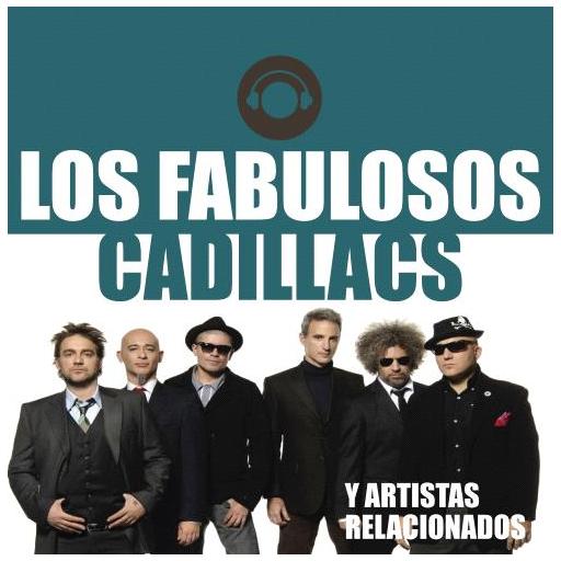 Cienradios Fabulosos Cadillacs y Artistas Relacionados