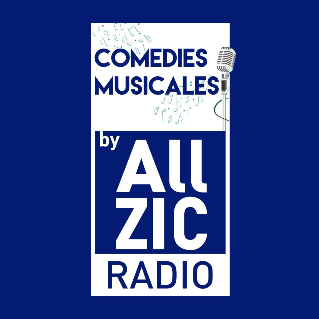 Allzic Radio COMEDIES MUSICALES