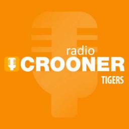 Crooner Radio - Tigers