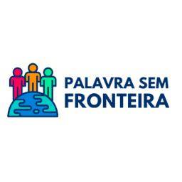 Palavra Sem Fronteira - PSF