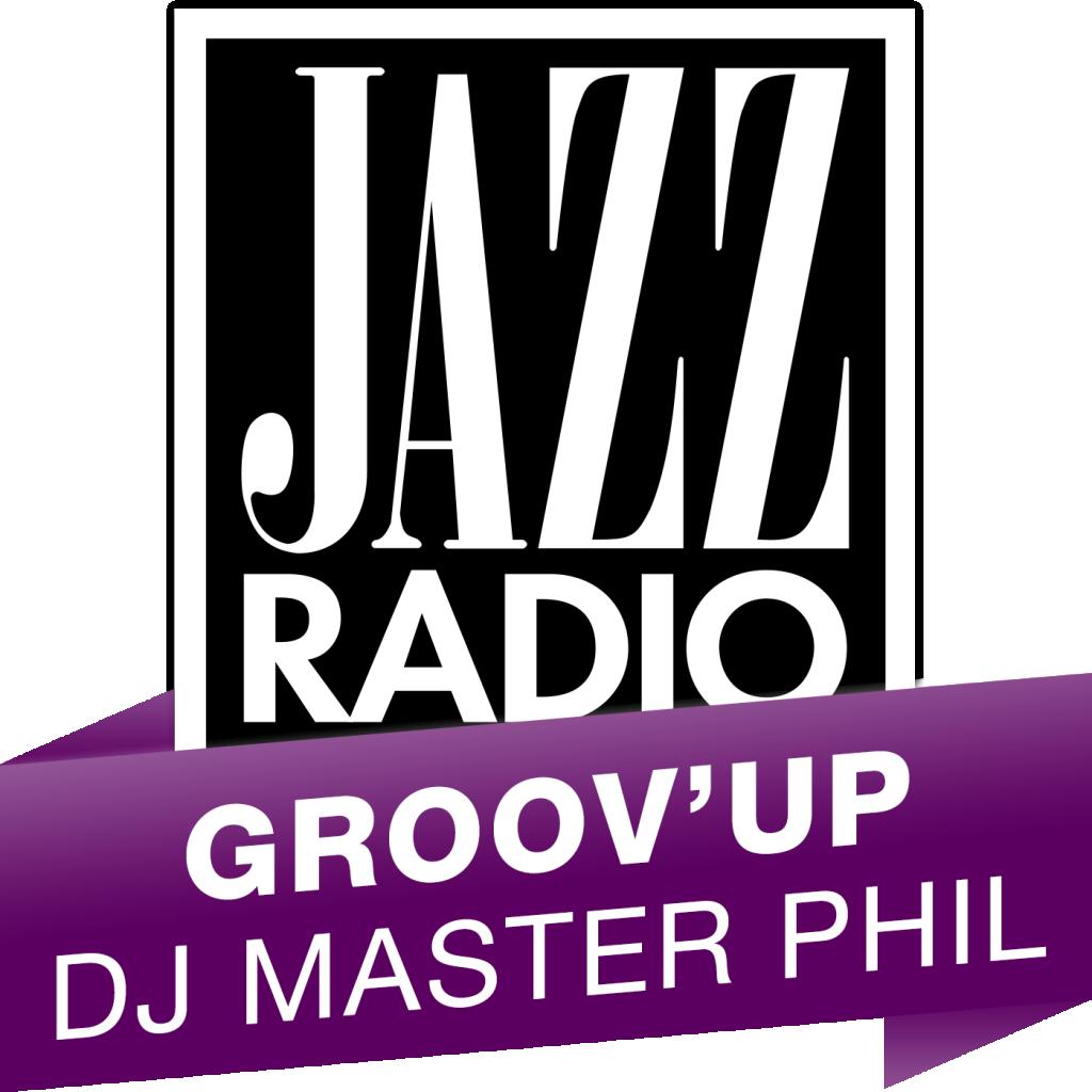 Jazz Radio Groove'Up DJ Masterphil